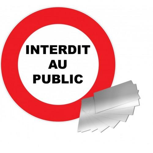 Panneau de signalisation - INterdit au public