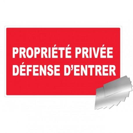 Panneau de signalisation - Propriété privée / défense d'entrer