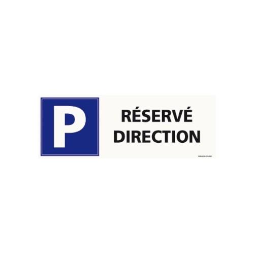 PANNEAU PARKING RÉSERVÉ DIRECTION