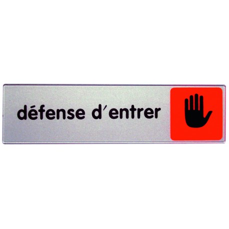 Plaquette plexiglas couleur - Défense d'entrer