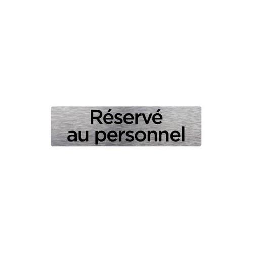 PLAQUE DE PORTE RÉSERVÉ AU PERSONNEL alu brossé 2 mm 210 x 75 mm