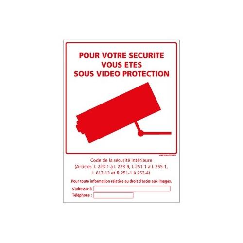 Panneau POUR VOTRE SÉCURITÉ VOUS ÊTES SOUS VIDEO PROTECTION Alu