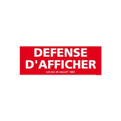 PANNEAU DEFENSE D'AFFICHER - alu 2 - 350 x 125 mm