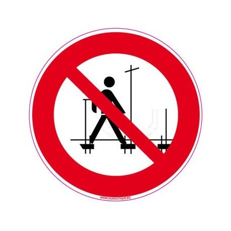 panneau interdiction de monter sur l'échafaudage - alu