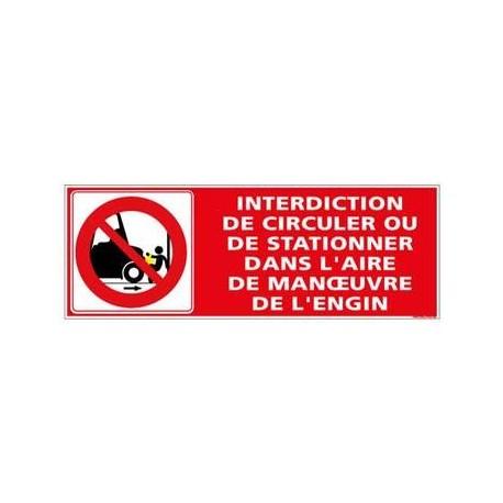 Panneau Interdiction de circuler/stationner