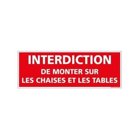 panneau interdiction de monter sur les chaises et les tables - pvc