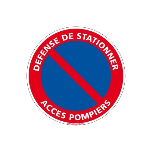 Panneau DEFENSE DE STATIONNER, ACCES POMPIERS alu 2 mm Diam. 350 mm