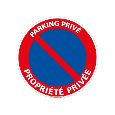 Panneau PARKING PRIVE PROPRIETE PRIVEE