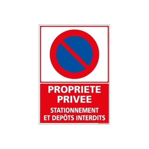 Panneau PROPRIETE PRIVEE STATIONNEMENT ET DEPOTS INTERDITS alu 2 mm 300 x 420 mm