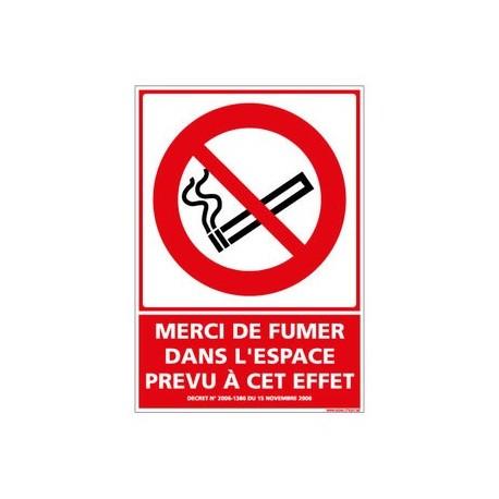 panneau merci de fumer dans l'espace prévu à cet effet
