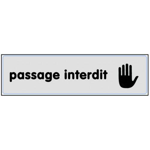 Plaquette Plexiglas Classique Argent - Passage Interdit
